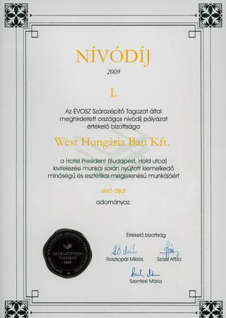 2009 ÉVOSZ Quality Award for the construction works of Hotel President