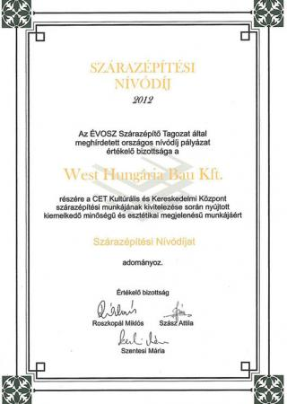 2012 ÉVOSZ Quality Award for the dry construction works of CET Cultural and Commercial Centre